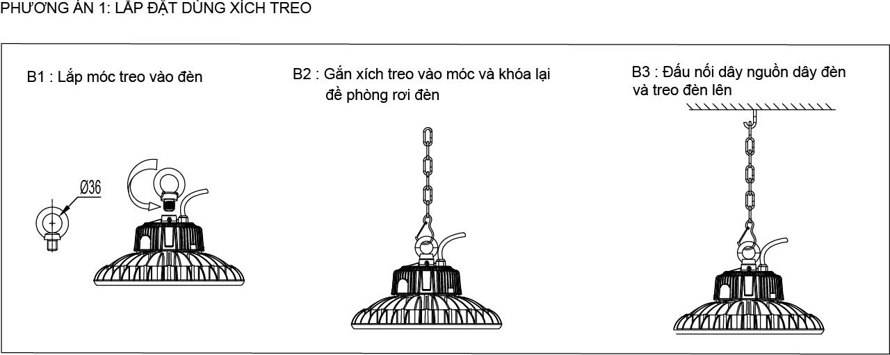 Phương án 1 lắp đặt đèn nhà xưởng UFO 80W 100W POTECH